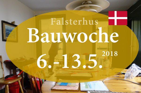 Einladung zur Frühjahrsbauwoche 2018 im Falsterhus